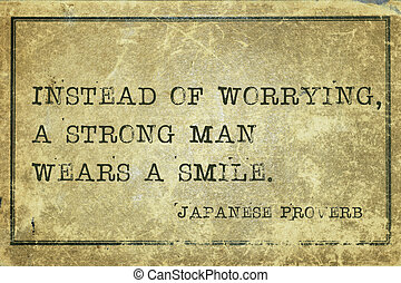 strong man JP - Instead of worrying, a strong man wears a...