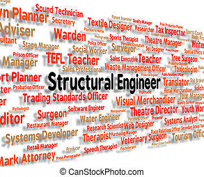 Structural Engineer Indicates Position Words And Construct