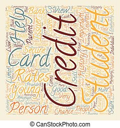 Student Credit Cards What You Should Know text background wordcloud concept