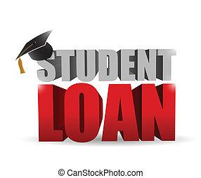 student loan sign illustration design over a white...