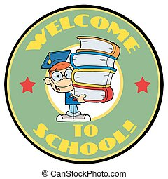 Student With Text Welcome to School - Smart School Boy With...