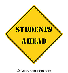 Students Ahead Sign