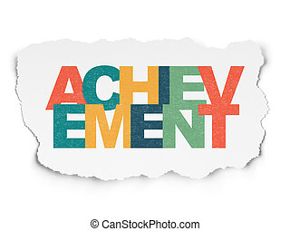 Studying concept: Achievement on Torn Paper background