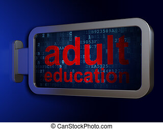 Studying concept: Adult Education on billboard background