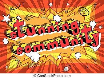 Stunning Community - Comic book style word.