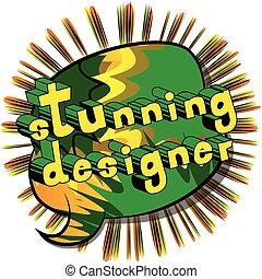 Stunning Designer - Comic book style word.