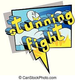Stunning Fight - Comic book word.
