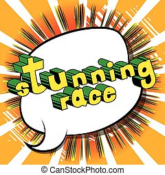 Stunning Race - Comic book style word.