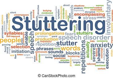 Stuttering background concept - Background concept wordcloud...