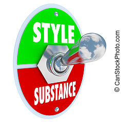Style Over Substance Toggle Switch Words Flash Vs Function -...