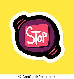 Stylish colorful cartoon sticker with stop button