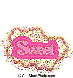 stylized, tekst, sweet!
