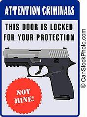 Stylized warning to criminals
