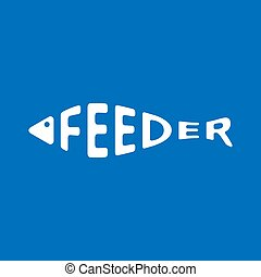 Stylized word in shape of fish isolated on blue. Feeder fishing logo. Web icon, symbol. Vector Illustration, EPS10.