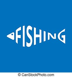 Stylized word in shape of fish isolated on blue. Fishing logo. Web icon, symbol, sign. Vector Illustration, EPS10.