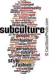 Subculture-vertical.eps - Subculture word cloud concept....