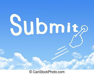 submit message cloud shape