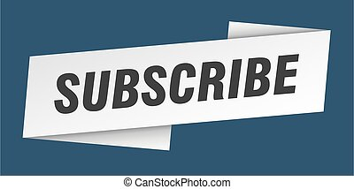 subscribe banner template. subscribe ribbon label sign