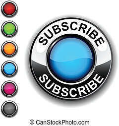 .Subscribe realistic button. Vector.
