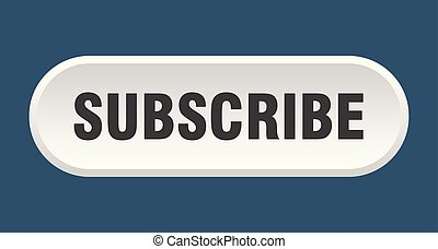 subscribe button. subscribe rounded white sign. subscribe