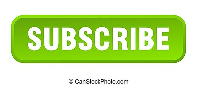 subscribe button. subscribe square 3d push button