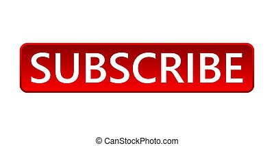 Subscribe button. Vector illustration.