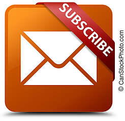 Subscribe (email icon) brown square button red ribbon in corner