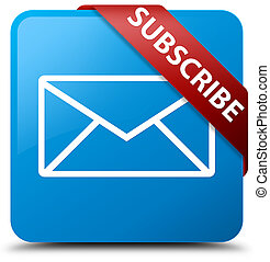 Subscribe (email icon) cyan blue square button red ribbon in corner