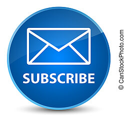 Subscribe (email icon) elegant blue round button