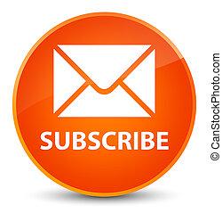 Subscribe (email icon) elegant orange round button