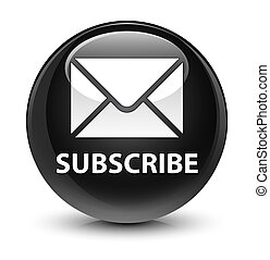 Subscribe (email icon) glassy black round button