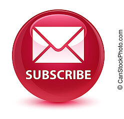 Subscribe (email icon) glassy pink round button
