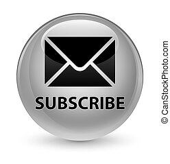 Subscribe (email icon) glassy white round button