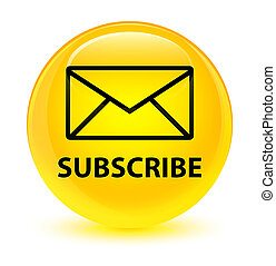 Subscribe (email icon) glassy yellow round button