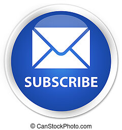 Subscribe (email icon) premium blue round button