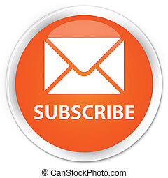 Subscribe (email icon) premium orange round button