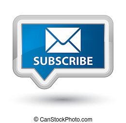 Subscribe (email icon) prime blue banner button