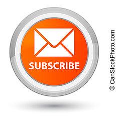 Subscribe (email icon) prime orange round button