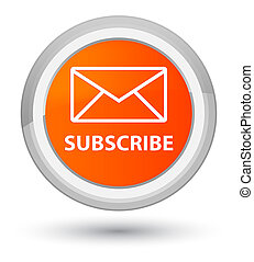Subscribe (email icon) prime orange round button