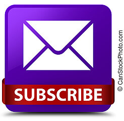 Subscribe (email icon) purple square button red ribbon in middle