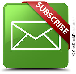Subscribe (email icon) soft green square button red ribbon in corner