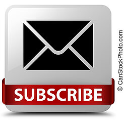 Subscribe (email icon) white square button red ribbon in middle