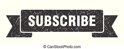 subscribe grunge ribbon. subscribe sign. subscribe banner