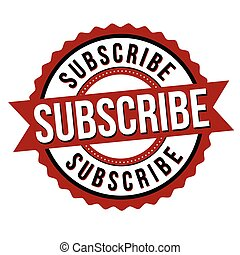 Subscribe label or sticker