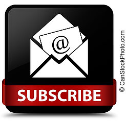 Subscribe (newsletter email icon) black square button red ribbon in middle