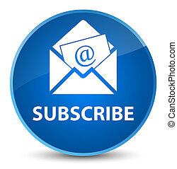 Subscribe (newsletter email icon) elegant blue round button...