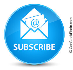 Subscribe (newsletter email icon) elegant cyan blue round button