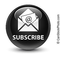 Subscribe (newsletter email icon) glassy black round button...