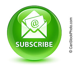 Subscribe (newsletter email icon) glassy green round button