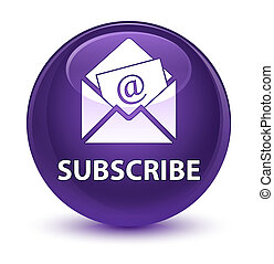 Subscribe (newsletter email icon) glassy purple round button